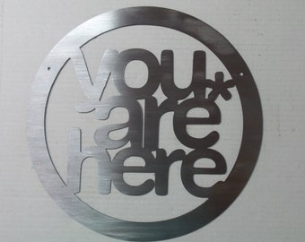 You are here - metal sign  #Y2