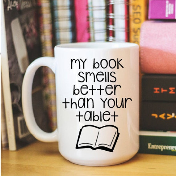 Cute Gift for Book Lovers - Quote Mug - Cute Coffee Cup - Unique Gift - Book Lover Gift