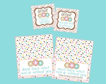 Donut Know What We'd Do Without You! Donut Thank You Tags and Bag Toppers. Perfect for Teacher's Appreciation! Instant Digital Download.