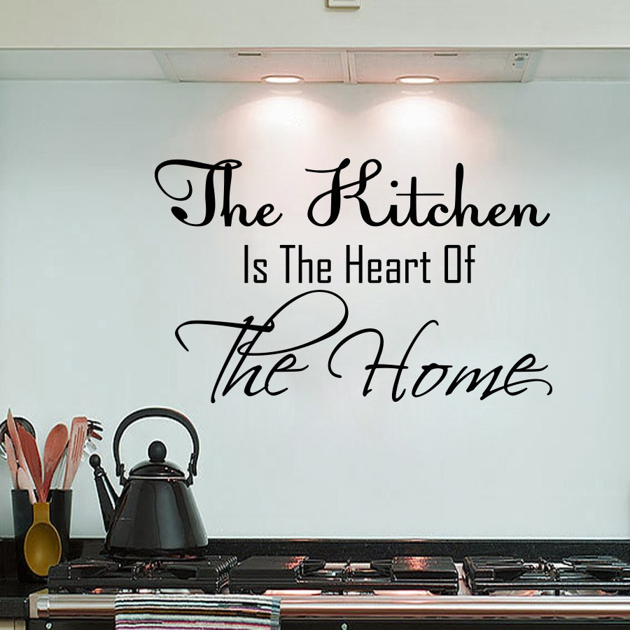 Wall Decals Quote The Kitchen Is The Heart Of The Home Kitchen