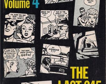 The SPIRIT, Volume 4, Vol 4, The Last 245 Dailies, WILL EISNER Ken Pierce 1980, Black & White, Newspaper Reprints