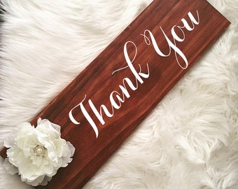 Rustic Wedding Wood Sign with Peony & Rhinestone Pearl Brooch. Thank You Sign. Pick Your Stain Color.