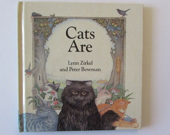 Vintage (1980s) poetry book,  'Cats Are'  by Lynn Zirkel and Peter Bowman