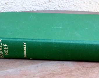 Wonders of the Great Barrier Reef By T. C Roughley Hardcover 1961