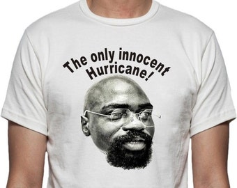 The Only Innocent Hurricane T-shirt - Rubin Carter, as worn by Ali & Bob Dylan