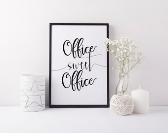 """PRINTABLE Art """"Office Sweet Office"""" Black and White Office Decor Modern Office Decor Office wall art Office art print Home Decor"""