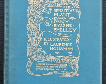 Percy Bysshe Shelley - The Sensitive Plant - 1898 Antique Book, Blue Cloth, Art Nouveau Titles and Decoration, Glasgow School Binding