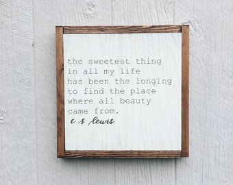The Sweetest Thing || C.S. Lewis || wood home decor