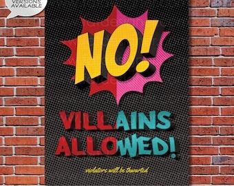 No Villains Allowed - A Boy or Girl Superhero Art Print