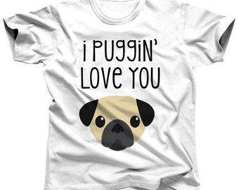Pug Shirt - Pug Gift - Valentines Day Shirt - Funny Tshirt - Valentines Day Tshirt - Valentines T Shirt - Gift For Him - Mens Valentines Day