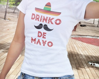 women's cinco de mayo shirt Drinko de mayo shirt drinko de mayo t-shirt sombrero and mustache shirt may 5th shirt mexican holiday #OS392