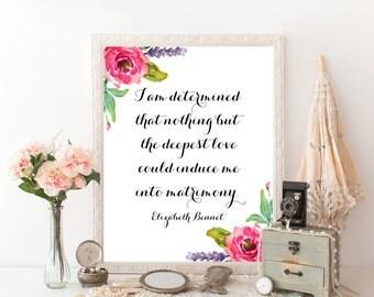 Jane Austen Gifts, Jane Austen Quote, Elizabeth Bennet, Pride And Prejudice Print, Wall Art Quotes, Romantic Wall Art, Literature Poster