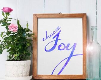 Choose Joy Saying Art - 8x10 printable digital file - INSTANT DOWNLOAD!