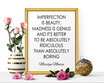 Imperfection Is Beauty, Marilyn Monroe Quote, Beauty Quote, Inspirational Quote, Life Quote, Boring Quote, Madness Is Genius, Digital Print