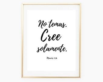 Spanish Printable Bible Verse, Mark 5:36, Spanish Printable Wall Art, Spanish Printable Quote Scripture, Printable Wall Art