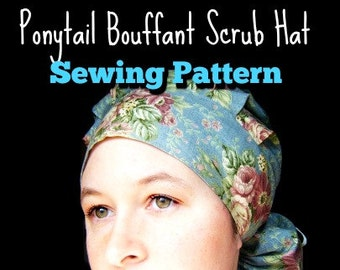 Scrub Hat Sewing Pattern tutorial DIY Ponytail Bouffant Scrub Cap SEWING PDF Instructions Instant Download #dbap004