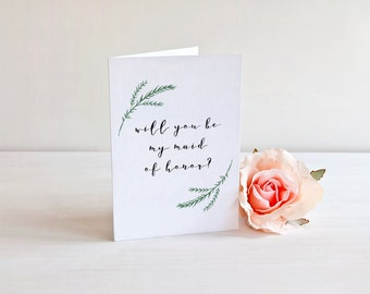 Maid of Honor Card - Will You Be My Maid of Honor - Bridal Party Invitation - Wedding Greeting Card - Maid of Honor Proposal - Stationery