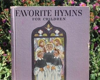 Favorite Hymns for Children arranged by Karl Schulte illustrated by Miss Elliott, music education, christianity