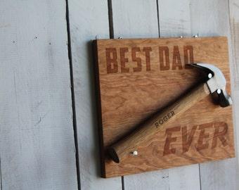 Best Dad Ever Hammer Plaque