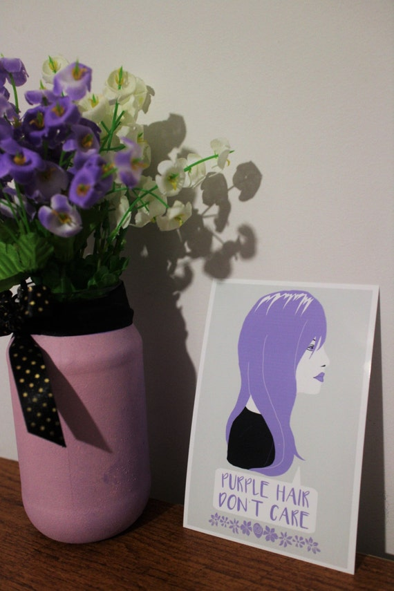 Purple Hair, Don't Care - Print