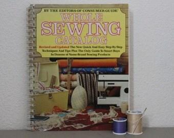 Whole Sewing Catalog c1982
