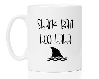 Shark bait, hoo haha, finding nemo, mug