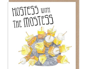 Hostess With The Mostess - Greeting Card