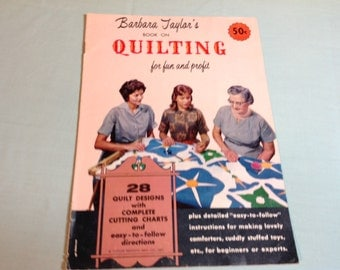 Vintage Quilting Book, Barbara Taylor Book on Quilting, 60's Quilt Book, How to Quilt, Quilt Patterns