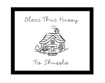 DIGITAL PDF / Funny Home Decor Gallery Wall Print / Bless This Hizzy Fo Shizzle / Entryway, Hall Decoration / 8x10