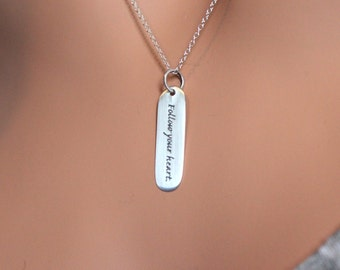 Sterling Silver Follow Your Heart Saying Necklace, Follow Your Heart Pendant Necklace, Silver Follow Your Heart Word Necklace