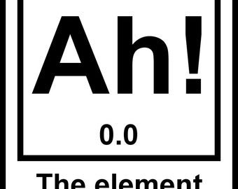 New Black Sticker Decal Ah! the Element of Surprise Science Chemistry Geek Nerd Humor