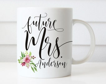 Future Mrs Mugs, Wedding Gift, Personalized Wedding Mugs, Engagement Gift, Coffee Mugs, Bride Gift, Floral Wedding Mug, Proposal Present