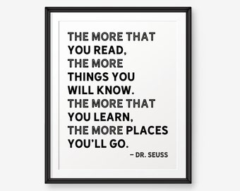 The more that you read...,  Dr. Seuss Quote, Children Wall Art Printable, Nursery Decor, Reading Quote, Learning, Classroom