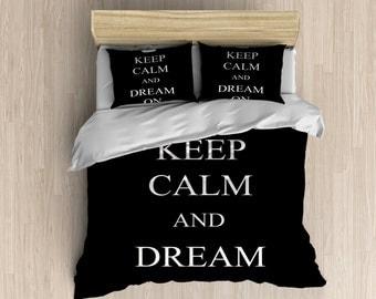 Keep Calm Bedding - Keep Calm and Dream On Duvet Cover, Keep Calm Bedding Set, Black and White Bedding, Modern Duvet