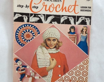1969 McCall's step-by-step Crochet, Lesson for Beginners, Gena Rhoades, Crochet Editor. Book 3. Magazine format.