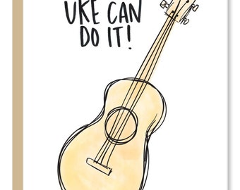 Uke Can Do It Greeting Card