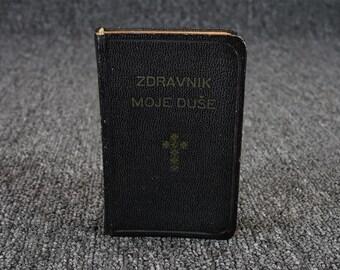 "Vintage Slovenian Book Zdravnik Moje Duse ""Doctor Of My Soul"" C.1950"