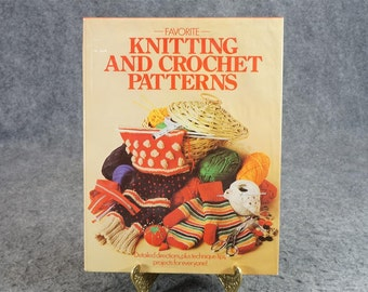 Favorite Knitting And Crochet Patterns C. 1982.
