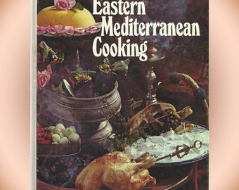 Eastern Mediterranean Cooking 1974 HC Cookbook