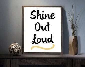 Shine Out Loud Digital Art Print - Inspirational Shine Bright Wall Art, Motivational Stars Quote Art, Printable Sun Typography