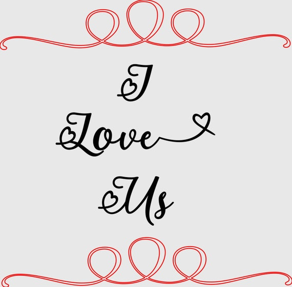 Download Items similar to I Love Us SVG Cut File on Etsy