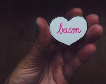 """Bacon"" plastic pin"