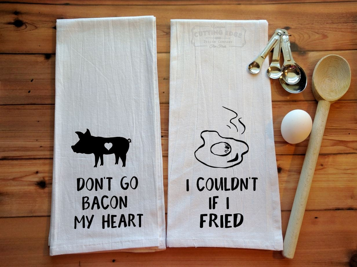 Don T Go Bacon My Heart: Set Of Two Flour Sack Towels Don't Go Bacon My Heart I