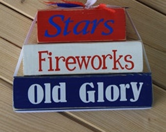 Stars, Fireworks, Old Glory - Stacking Blocks - Red White and Blue - Patriotic Decor- Fourth of July
