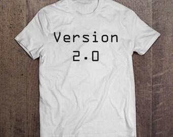 Version 2.0 - T-Shirt, Hoodie or Jumper