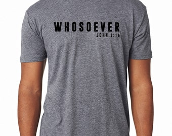 "Men's Grey, ""Whosover, John 3:16"" Short Sleeved Tee. Distressed Print"