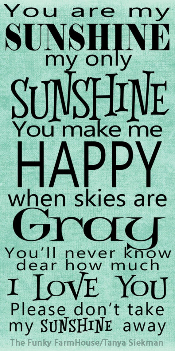 SVG, DXF & PNG - You are my sunshine You make me happy when skies are Gray
