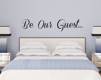 Be Our Guest Wall Decal Sticker
