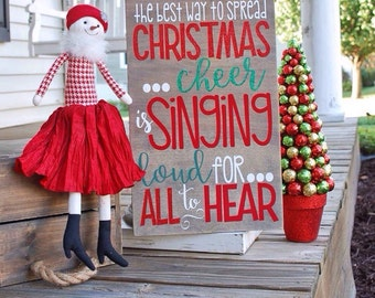 The best way to spread Christmas cheer sign.  Buddy the Elf quote, Christmas, Christmas decor, Elf, Elf quote, Christmas sign, Buddy, signs.