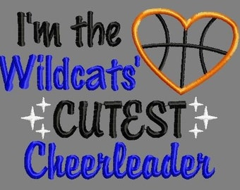 Buy 3 get 1 free! I'm the Wildcats' cutest cheerleader applique embroidery design, wildcats basketball design, 5x7 4x4